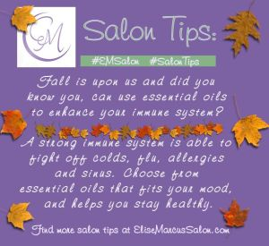 Fall Essential Oils at Elise Marcus Salon